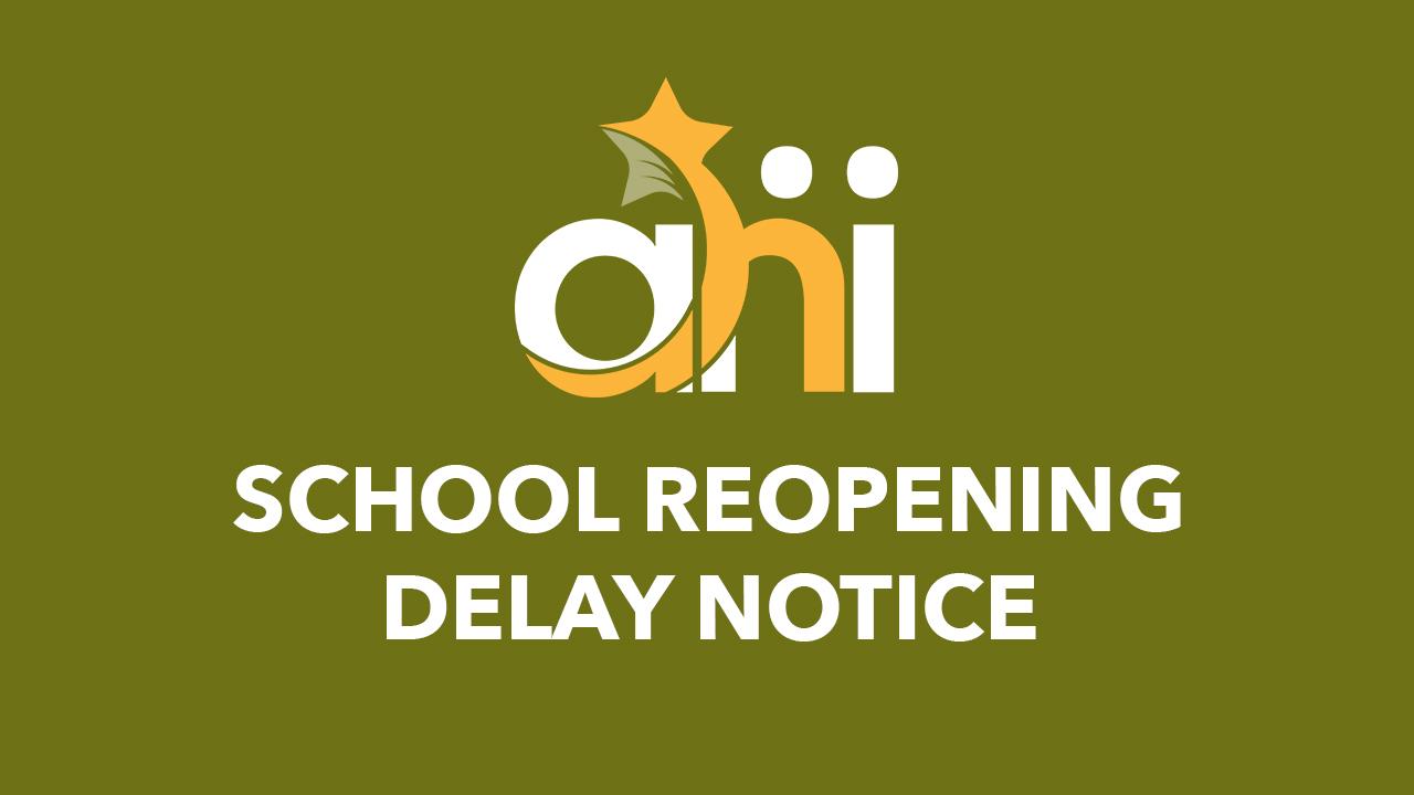 School Reopening Delay Notice