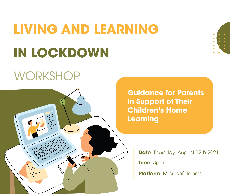 Living & Learning In Lockdown Parent Workshop